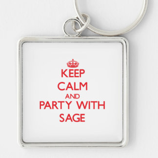 Keep calm and Party with Sage Key Chains