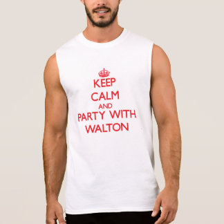 Keep calm and Party with Walton Sleeveless Shirts