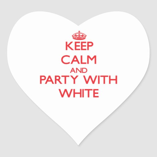 Keep calm and Party with White Sticker