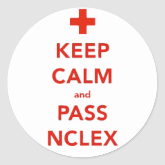 Keep Calm and Pass NCLEX Stickers