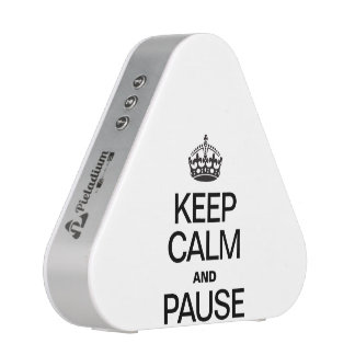 KEEP CALM AND PAUSE SPEAKER