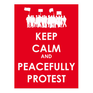 Keep Calm and Peacefully Protest (white text) Postcard