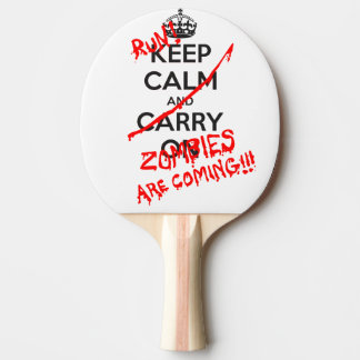 Keep calm and ... ping pong paddle