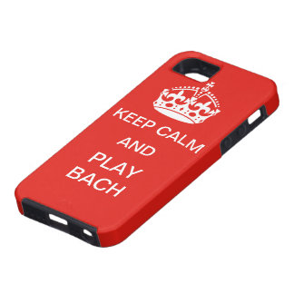 Keep calm and Play Bach iPhone 5 Cases