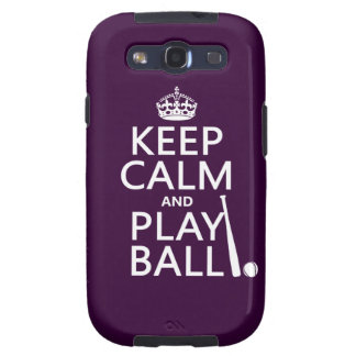 Keep Calm and Play Ball (baseball) (any color) Galaxy S3 Case