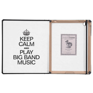 KEEP CALM AND PLAY BIG BAND MUSIC iPad CASES