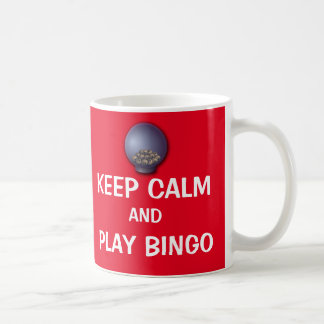 Keep Calm and Play Bingo Funny Saying Cute Coffee Mug