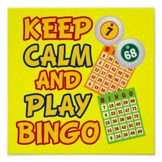 Keep Calm and Play Bingo Poster
