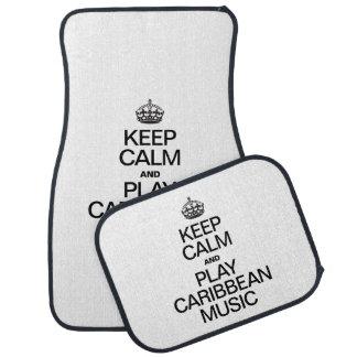 KEEP CALM AND PLAY CARIBBEAN MUSIC CAR MAT