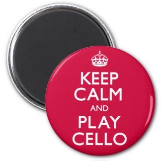 Keep Calm and Play Cello (Carry On) Magnet