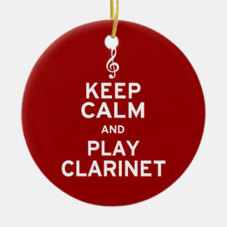 Keep Calm and Play Clarinet Ceramic Ornament