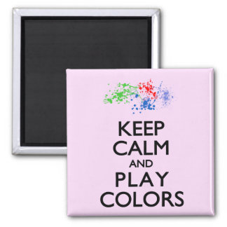 Keep Calm and Play Colors Magnet