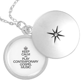 KEEP CALM AND PLAY CONTEMPORARY GOSPEL MUSIC ROUND LOCKET NECKLACE