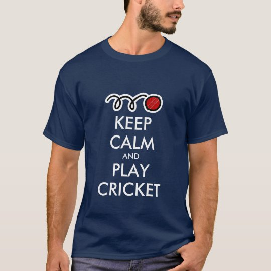 Keep calm and play cricket | T shirt parody