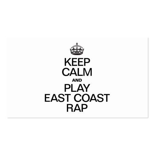 KEEP CALM AND PLAY EAST COAST RAP BUSINESS CARD