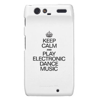 KEEP CALM AND PLAY ELECTRONIC DANCE MUSIC DROID RAZR COVER