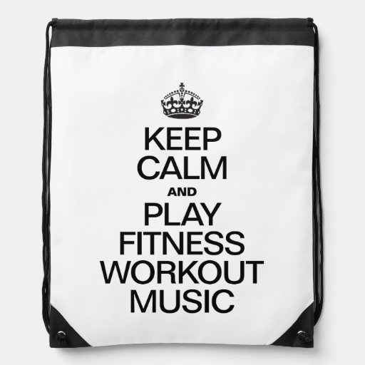 KEEP CALM AND PLAY FITNESS WORKOUT MUSIC CINCH BAGS