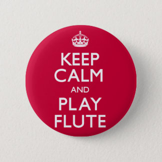 Keep Calm and Play Flute (Carry On) 2 Inch Round Button