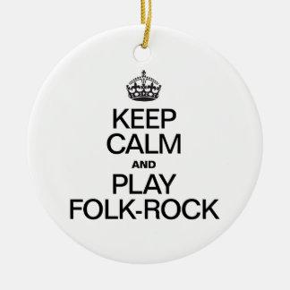 KEEP CALM AND PLAY FOLK ROCK CHRISTMAS TREE ORNAMENT