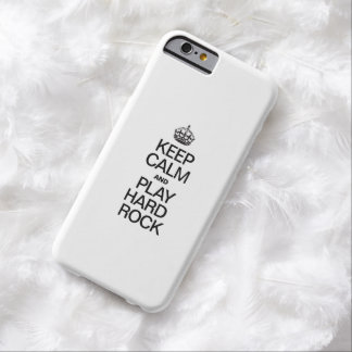 KEEP CALM AND PLAY HARD ROCK iPhone 6 CASE