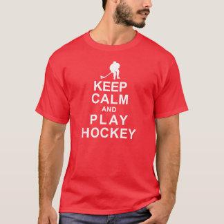 KEEP CALM AND PLAY HOCKEY T-Shirt