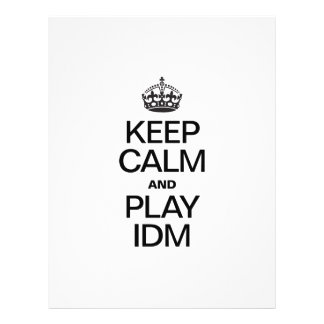 KEEP CALM AND PLAY IDM FULL COLOR FLYER