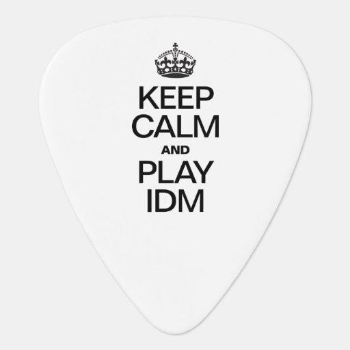 KEEP CALM AND PLAY IDM PICK
