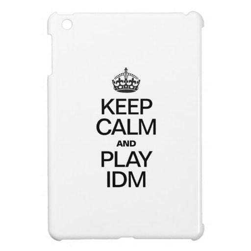 KEEP CALM AND PLAY IDM iPad MINI COVERS