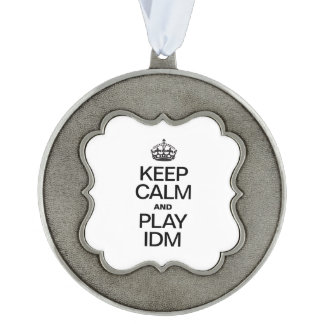 KEEP CALM AND PLAY IDM SCALLOPED PEWTER ORNAMENT
