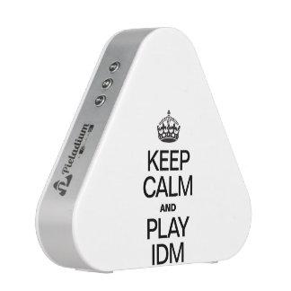 KEEP CALM AND PLAY IDM SPEAKER