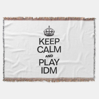 KEEP CALM AND PLAY IDM THROW BLANKET