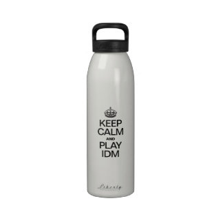 KEEP CALM AND PLAY IDM DRINKING BOTTLE