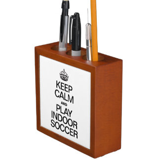 KEEP CALM AND PLAY INDOOR SOCCER DESK ORGANIZER