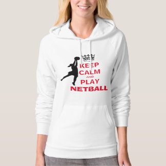 Keep Calm and Play Netball Hoodie
