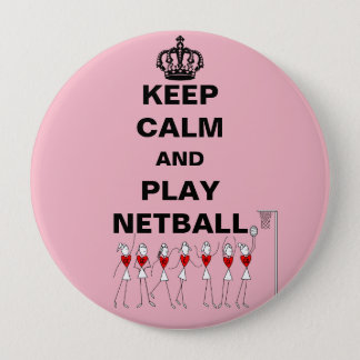 Keep Calm and Play Netball Theme 4 Inch Round Button
