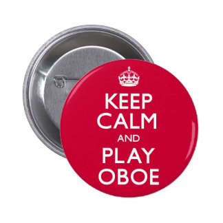 Keep Calm and Play Oboe (Carry On) 2 Inch Round Button