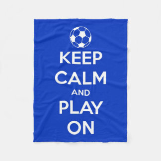 Keep Calm and Play On Blue and White Fleece