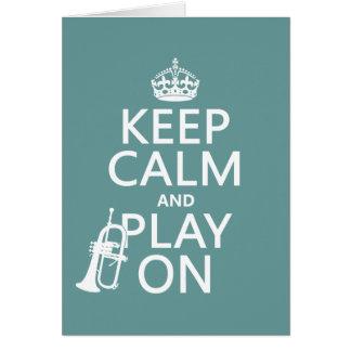 Keep Calm and Play On (cornet)(any color) Card