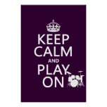 Keep Calm and Play On (drums)(any colour) Poster