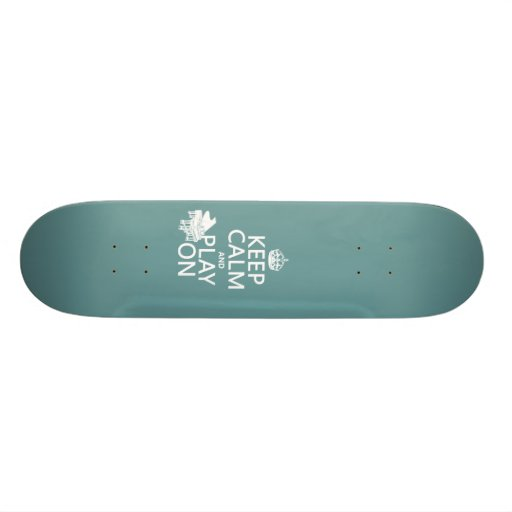 Keep Calm and Play On (Piano)(any background color Skate Deck