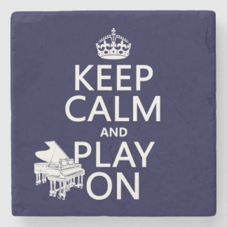 Keep Calm and Play On (Piano)(any background color Stone Coaster