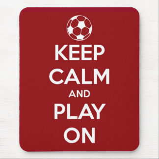 Keep Calm and Play On Red Mouse Pad