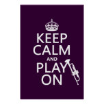 Keep Calm and Play On (trumpet) (all colors) Print