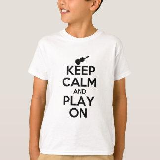Keep Calm and Play On Violin T-Shirt