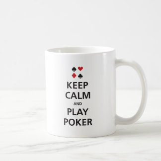 Keep Calm and Play Poker Coffee Mug