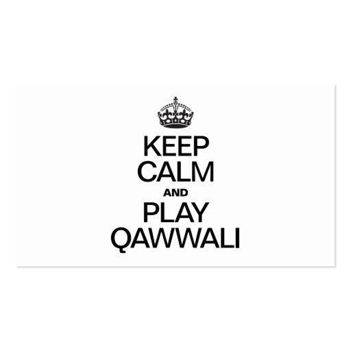KEEP CALM AND PLAY QAWWALI BUSINESS CARDS