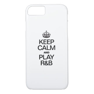 KEEP CALM AND PLAY R&B iPhone 7 CASE