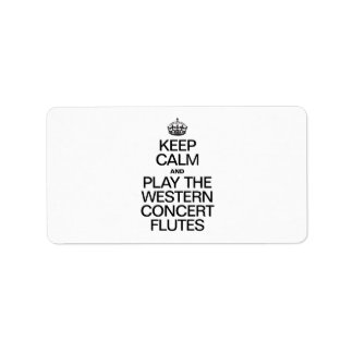 KEEP CALM AND PLAY THE WESTERN CONCERT FLUTES PERSONALIZED ADDRESS LABELS