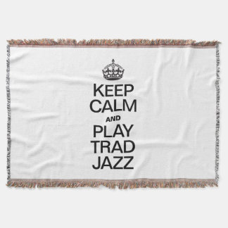KEEP CALM AND PLAY TRAD JAZZ THROW BLANKET