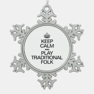 KEEP CALM AND PLAY TRADITIONAL FOLK ORNAMENT